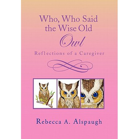 Who, Who Said the Wise Old Owl