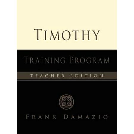 The Timothy Training Program - Teacher Edition
