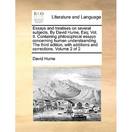 essays and treatises on several subjects by david hume esq vol  essays and treatises on several subjects by david hume esq vol ii