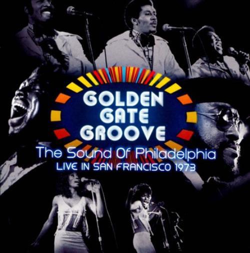 Various Artists Golden Gate Groove: The Sound of Philadelphia Live in San Francisco 1973 CD - image 1 de 1