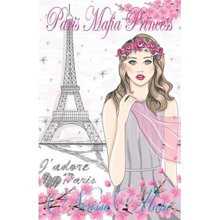 30154b4345 Chick Lit / Romantic Comedy / Romance Novels: Paris Mafia Princess - A  Chick Lit of Finding Love, a Beautiful Wedding and a Secret Baby (Romantic  ...