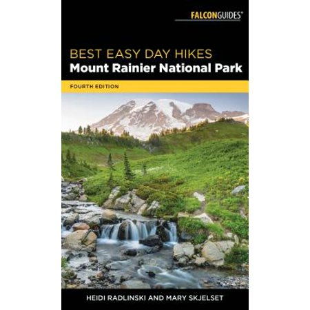 Best Easy Day Hikes Mount Rainier National Park - (Best Mt Rainier Day Hikes)