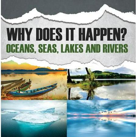 Why Does It Happen?: Oceans, Seas, Lakes and Rivers - eBook](Ocean Lakes Halloween 2017)