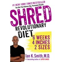Shred: The Revolutionary Diet : 6 Weeks 4 Inches 2 Sizes