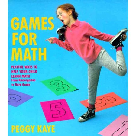 Games For Math  Playful Ways To Help Your Child Learn Math From Kindergarten To Third Grade