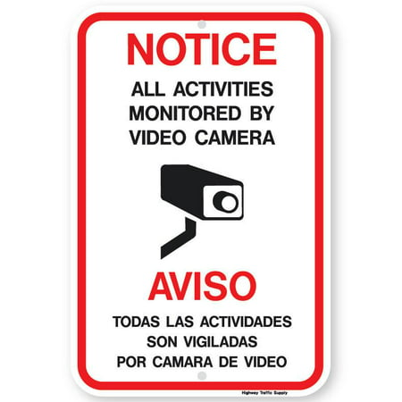 Notice/Aviso All Activities Monitored by Video Camera Sign 7