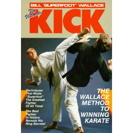The Ultimate Kick : The Wallace Method of Winning