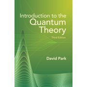 Introduction to the Quantum Theory : Third Edition