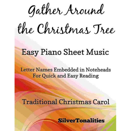 Gather Around the Christmas Tree Easy Piano Sheet Music - (Just Around The Riverbend Piano Sheet Music)