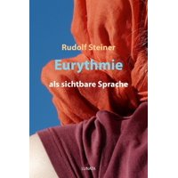 Eurythmie als sichtbare Sprache - eBook