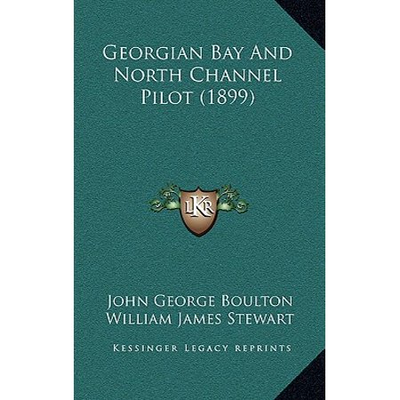Georgian Bay and North Channel Pilot (1899) ()