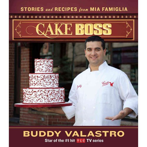Cake Boss: Stories and Recipes from Mia Famiglia