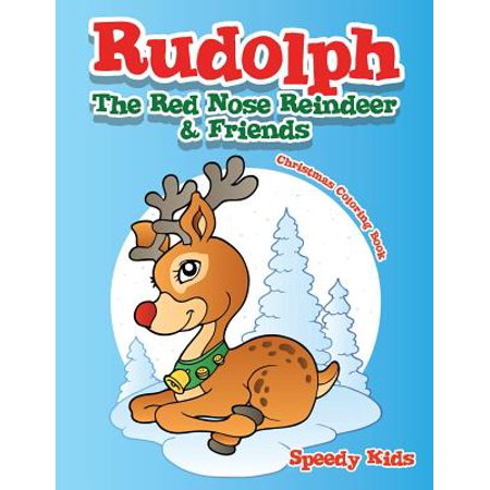 Rudolph the Red Nose Reindeer & Friends Christmas Coloring (Rudolph The Red Nosed Reindeer 1964 Part 2)