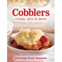 Cobblers, Crisps, Pies and More