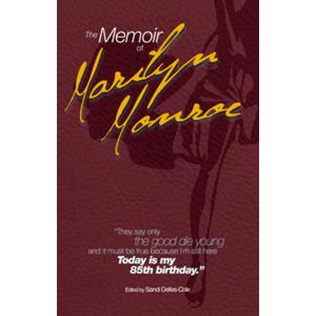 The Memoir of Marilyn Monroe - eBook (Bert Stern Marilyn Monroe The Complete Last Sitting)