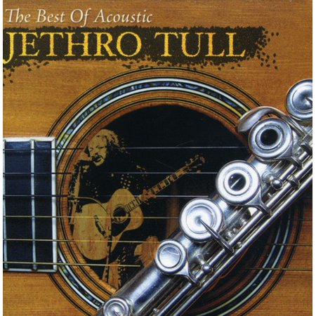 Best of Acoustic (The Best Of Acoustic Jethro Tull)