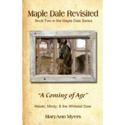 Maple Dale Revisited : A Coming of Age