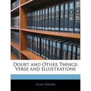 Doubt and Other Things : Verse and Illustrations