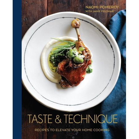 - Taste & Technique : Recipes to Elevate Your Home Cooking