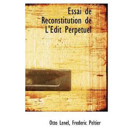 Essai de Reconstitution de L' Dit Perp Tuel by