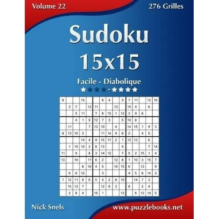 Sudoku 15x15 facile a diabolique volume 22 276 grilles - Grille de sudoku diabolique ...