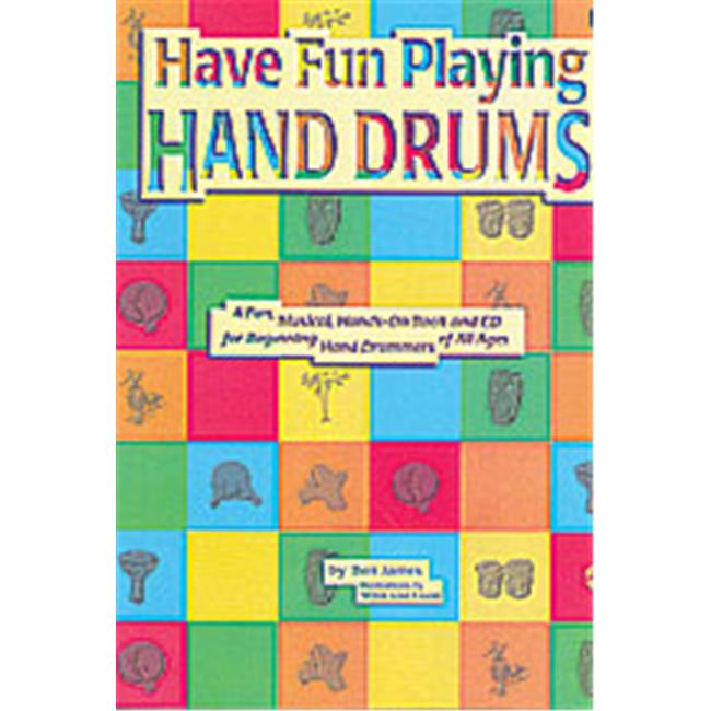Alfred 00-0106B Ultimate Beginner Series- Have Fun Playing Hand Drums- For Bongo- Conga... by Alfred