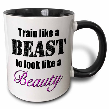 3dRose Train like a beast to look like a beauty, Pink,, Two Tone Black Mug, 11oz