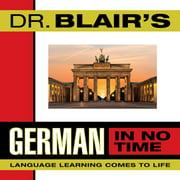 Dr. Blair's German in No Time - Audiobook