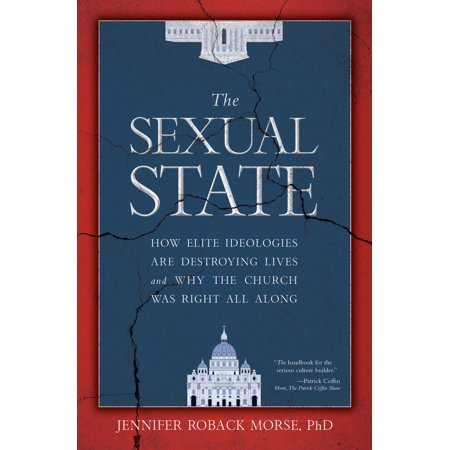The Sexual State : How Elite Ideologies Are Destroying Lives and Why the Church Was Right All Along - Why Was Halloween Made