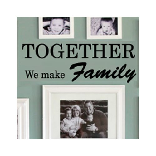 Fox Hill Trading Together We Make Family Vinyl Wall Decal