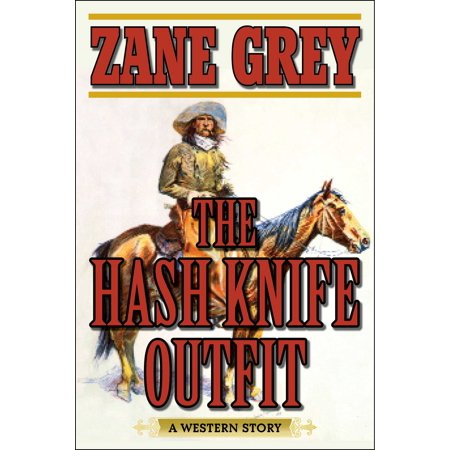 The Hash Knife Outfit : A Western Story - Western Outfit Ideas