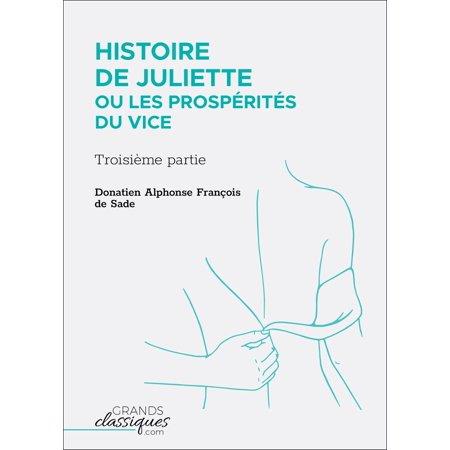 Histoire de Juliette ou Les Prospérités du vice -