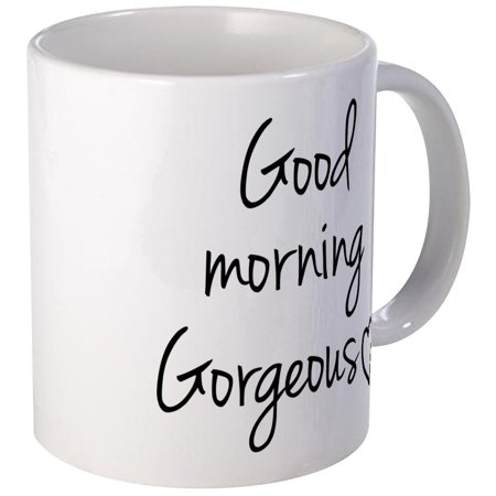 - CafePress - Good Morning Gorgeous Mugs - Unique Coffee Mug, Coffee Cup CafePress