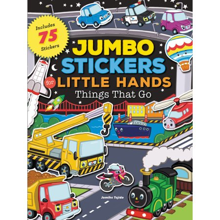 Jumbo Stickers for Little Hands: Things That Go : Includes 75