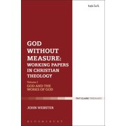 God Without Measure: Working Papers in Christian Theology: Volume 2: Virtue and Intellect (Paperback)
