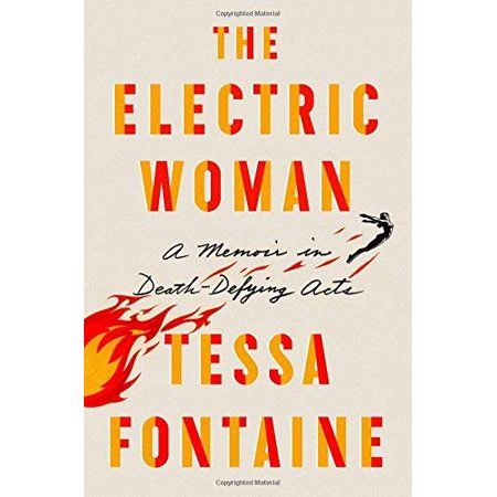 The Electric Woman: A Memoir in Death-Defying Acts - image 1 de 1
