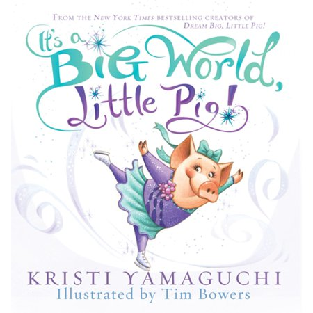 It's a Big World, Little Pig! - eBook (The Big World And The Little House)