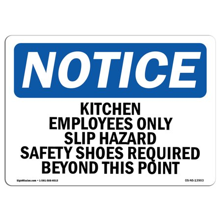 OSHA Notice Sign - Kitchen Employees Only Slip Hazard Safety | Choose from: Aluminum, Rigid Plastic or Vinyl Label Decal | Protect Your Business, Work Site, Warehouse & Shop Area (Electrical Hazard Slip)