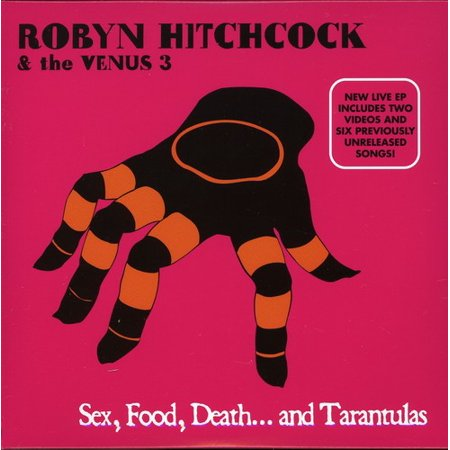 Robyn Hitchcock - Sex Food Death & Tarantulas [CD]