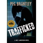 Trafficked: A Mex Anderson Novel (Hardcover)