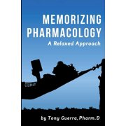 Memorizing Pharmacology: A Relaxed Approach (Paperback)