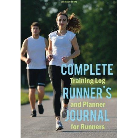 Complete Runners Journal  Training Log And Planner For Runners