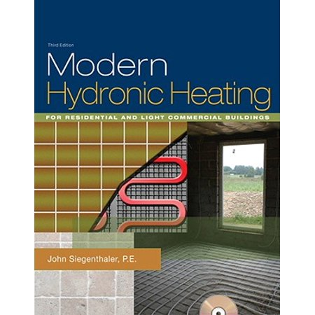Modern Hydronic Heating : For Residential and Light Commercial Buildings