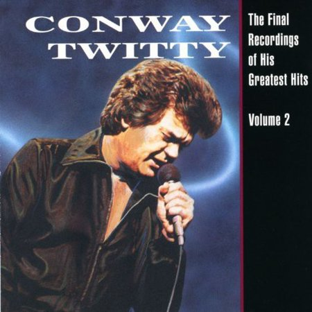 Conway Twitty - The Final Recordings Of His Greatest Hits, Vol. 2 (Paul Mauriat & His Orchestra Blooming Hits)