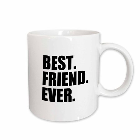 3dRose Best Friend Ever - Gifts for BFFs and good friends - humor - fun funny humorous friendship gifts, Ceramic Mug,
