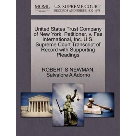 United States Trust Company Of New York  Petitioner  V  Fas International  Inc  U S  Supreme Court Transcript Of Record With Supporting Pleadings