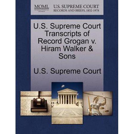 Hiram Walker Sons (U.S. Supreme Court Transcripts of Record Grogan V. Hiram Walker & Sons)