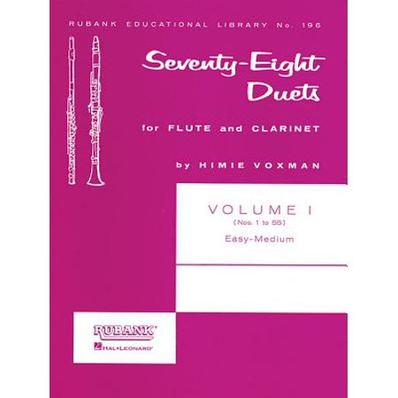 Seventy-Eight Duets for Flute and Clarinet, Volume I : Easy to Medium