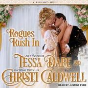 Rogues Rush In - Audiobook