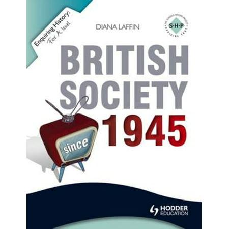 Enquiring History: British Society since 1945 -